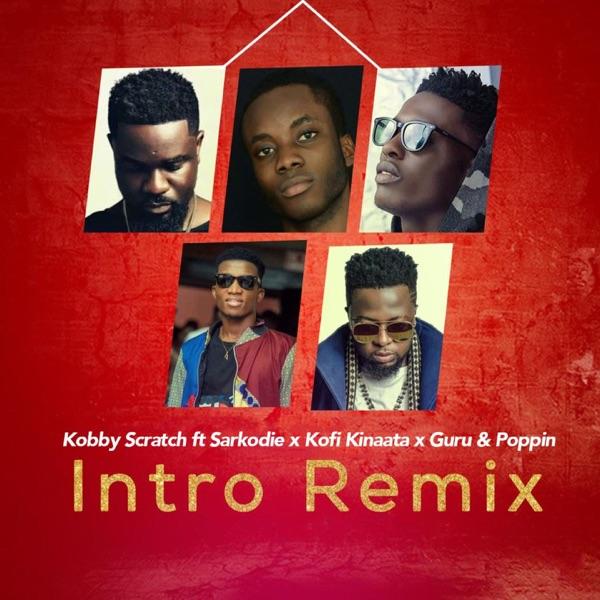 Intro (feat. PoppinBeatz, Kofi Kinaata, Guru & Sarkodie) [Remix] - Single