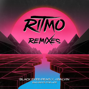 Black Eyed Peas & J Balvin - RITMO (Bad Boys For Life) - EP