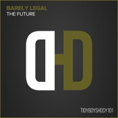 Barely Legal - The Future (Lee Pasch Remix)