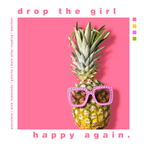 Drop the Girl - Happy Again. - EP