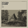 Other Lives - For Their Love illustration