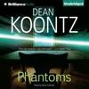 Phantoms (Unabridged) AudioBook Download