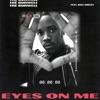 Eyes on Me (feat. Ball Greezy) - Single, Tré Burwell