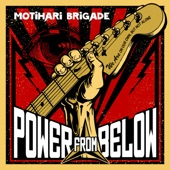 Motihari Brigade - Hold On (Eyes on the Prize)