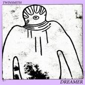 Twinsmith - Dreamer