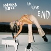 Annika Rose - In the End