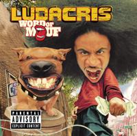 Ludacris - Word of Mouf artwork
