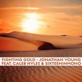 Fighting Gold (feat. SixteenInMono & Caleb Hyles)