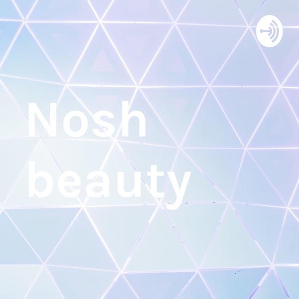 Nosh beauty