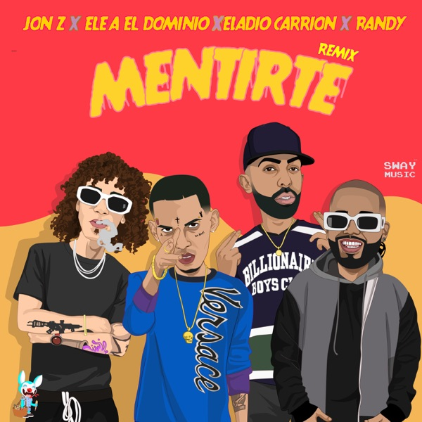 Mentirte (Remix) [feat. Randy] - Single