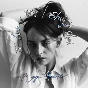 Maya Hawke - To Love a Boy