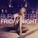 Friday Night - Burak Yeter