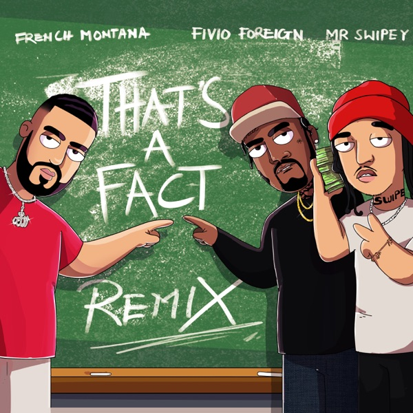 That's a Fact (feat. Fivio Foreign & Mr Swipey) [Remix] - Single