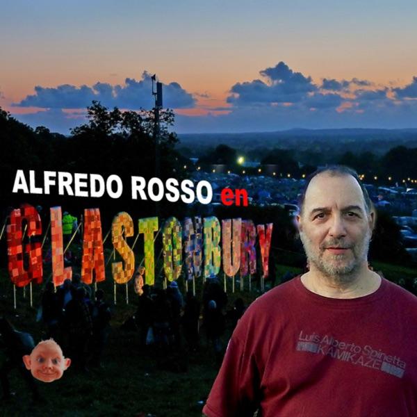 Glastonbury, con Alfredo Rosso