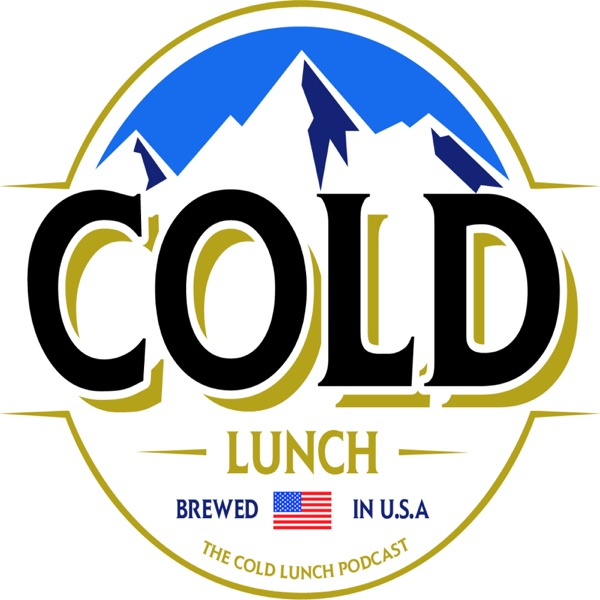 Cold Lunch Podcast