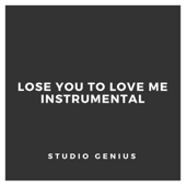 [Download] Lose You To Love Me (Instrumental) MP3