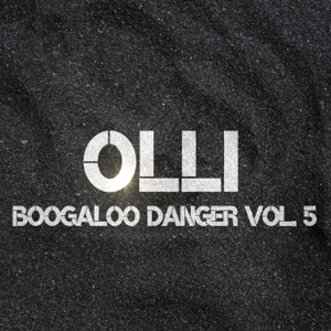 Olli - Boogaloo Danger, Vol. 5
