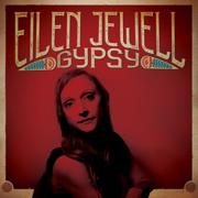 Gypsy - Eilen Jewell - Eilen Jewell