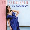 My Own Way - Esther Eden