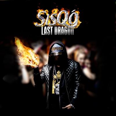 Last Dragon - Sisqo