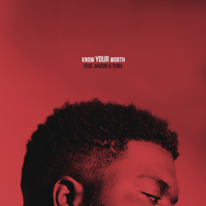 Khalid & Disclosure - Know Your Worth feat. Davido & Tems