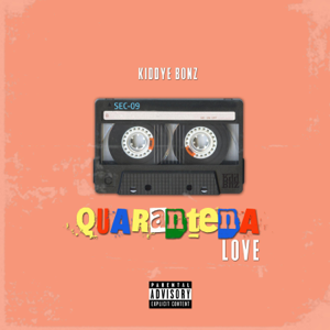 Kiddye Bonz - Quarantena Love - EP