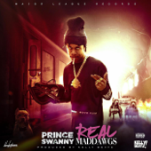Real Mad Dawgs - Prince Swanny