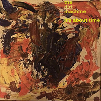 The Dirt Machine - It's About Time