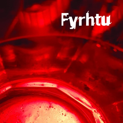 Fyrhtu – No More Days in the Light