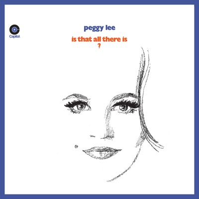 Is That All There Is? (Expanded Edition) - Peggy Lee