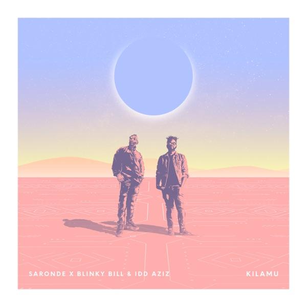 Saronde mit Kilamu (feat. Blinky Bill & Idd Aziz)