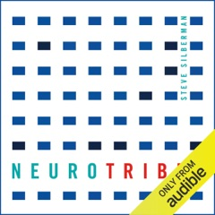 Neurotribes: The Legacy of Autism and How to Think Smarter About People Who Think Differently (Unabridged)