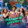 Ankhiyon Se Goli Mare Returns From Pati Patni Aur Woh Single