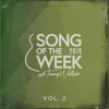 Song of the Week, Vol. 2 - Tommy Walker