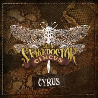 Billy Ray Cyrus – The SnakeDoctor Circus [iTunes Plus AAC M4A]