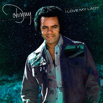 I Love My Lady - Johnny Mathis