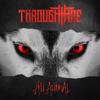 Through Fire - Listen to Your Heart  artwork