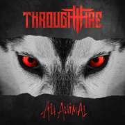 All Animal - Through Fire - Through Fire