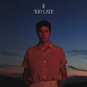 Too Late - Single