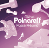 Michel Polnareff - Lettre à France illustration