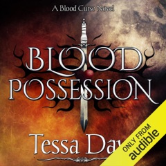 Blood Possession: Blood Curse Series, Book 3 (Unabridged)
