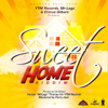 Sweet Home Riddim - EP - Various Artists