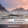 Mark on the Move's Audio Adventure