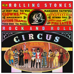 The Rolling Stones - The Rolling Stones Rock and Roll Circus (Expanded Edition)