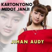 Kartonyono Medot Janji - Jihan Audy