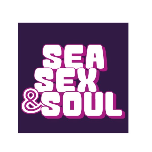 Sea Sex and Soul's Podcast