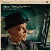 Thorbjørn Risager & The Black Tornado - Nobody but the Moon