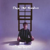 These Two Windows - Alec Benjamin