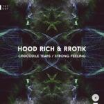 Hood Rich & Rrotik - Crocodile Tears