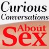 Curious Conversations About Sex